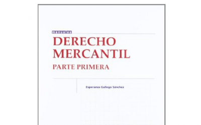 LIBRO: El Derecho Mercantil. Parte primera