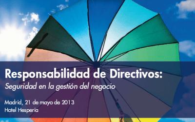 Jornada: Responsabilidad de directivos: seguridad en la gestión del negocio