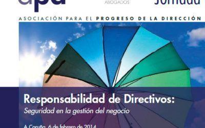Revista APD: Seguridad en la gestión del negocio, jornada sobre responsabilidad de administradores