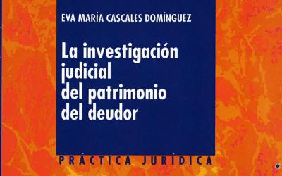 Libro: La investigación judicial del patrimonio del deudor