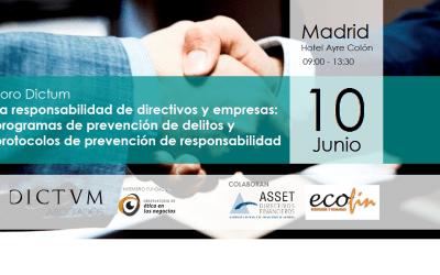 FORO: La responsabilidad de directivos y empresas: programas de prevención de delitos y protocolos de prevención de responsabilidad
