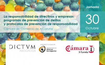 Dictum Abogados y la Cámara de Comercio de A Coruña convocan a empresarios y directivos en una jornada sobre responsabilidad y programas de compliance