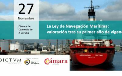 Dictum Abogados y la Cámara de Comercio de A Coruña valoran el primer año de la Ley de navegación marítima