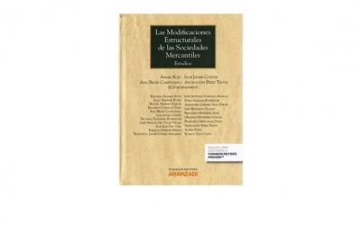 LIBRO: Las Modificaciones Estructurales de las Sociedades Mercantiles