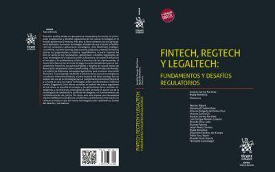 """Vicente García Gil y Ricardo Palomo colaboran, bajo la dirección de Aurelio Gurrea Martínez, en el libro """"Fintech, regtech y legaltech: fundamentos y desafíos regulatorios"""""""