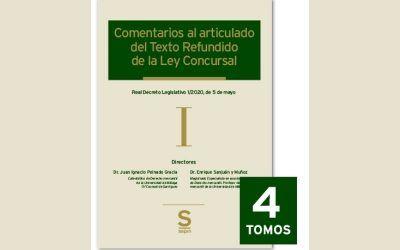 """Ana Belén Campuzano, Antonio Caba y Laura Gurrea colaboran en la obra """"Comentarios al articulado del Texto Refundido de la Ley Concursal"""""""