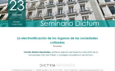 Cecilio Molina habla de «La electronificación de los órganos de las sociedades cotizadas» en el Seminario Dictum de febrero