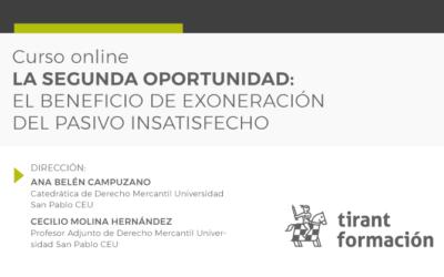 Ana Belén Campuzano y Cecilio Molina dirigen el curso de experto «La segunda oportunidad: el beneficio de exoneración del pasivo insatisfecho»