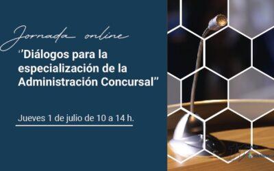 Ana Belén Campuzano participa en los «Diálogos para la especialización de la Administración Concursal»