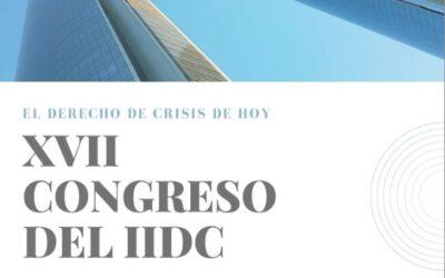 El Instituto Iberoamericano de Derecho Concursal celebra su XVII Congreso, sobre el Derecho de crisis de hoy